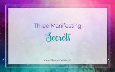 Three Manifesting Secrets