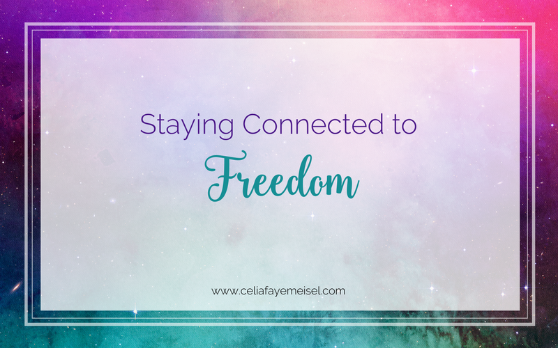 Staying Connected to Freedom
