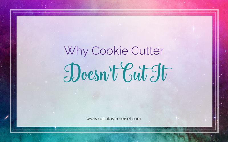 Why Cookie Cutter Doesn't Cut It