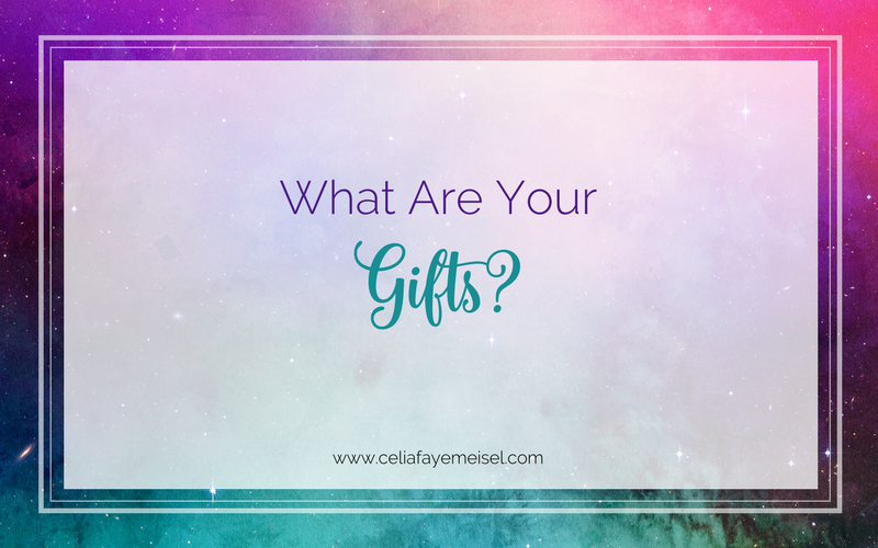 """What Are Your """"Gifts""""?"""