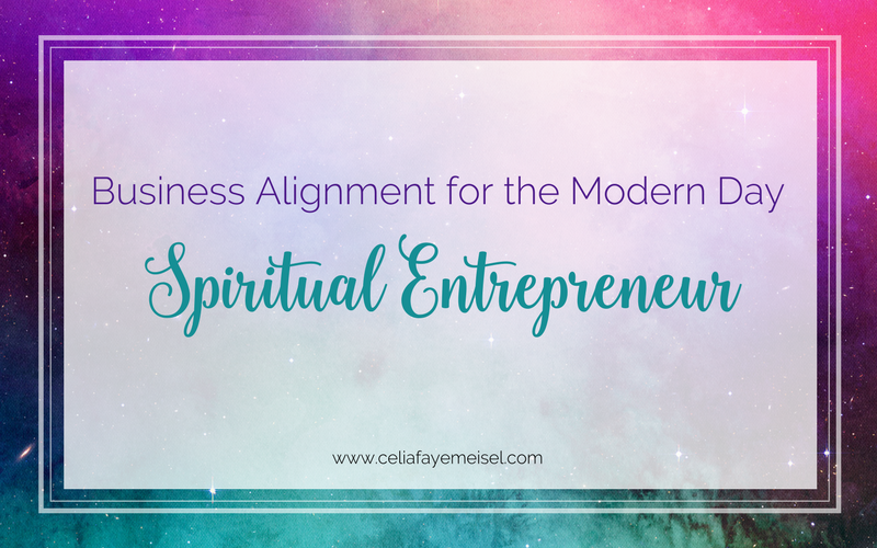 Business Alignment for the Modern-Day Spiritual Entrepreneur