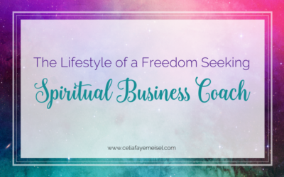 The Lifestyle of a Freedom Seeking Spiritual Business Coach