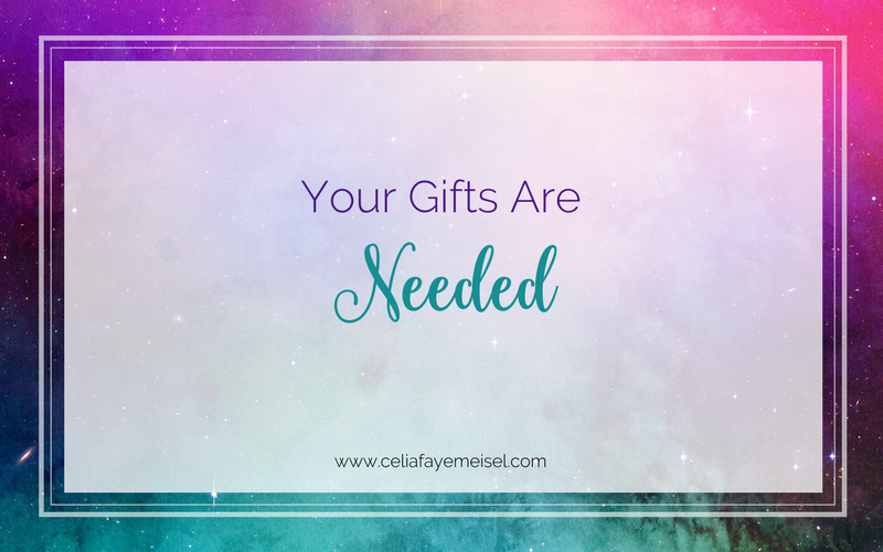 Your Gifts Are Needed