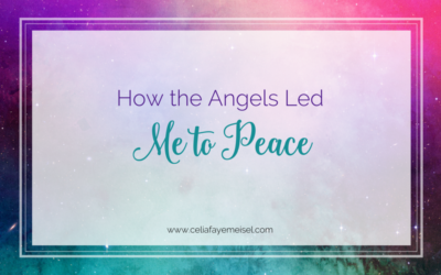 How the Angels Led Me to Peace