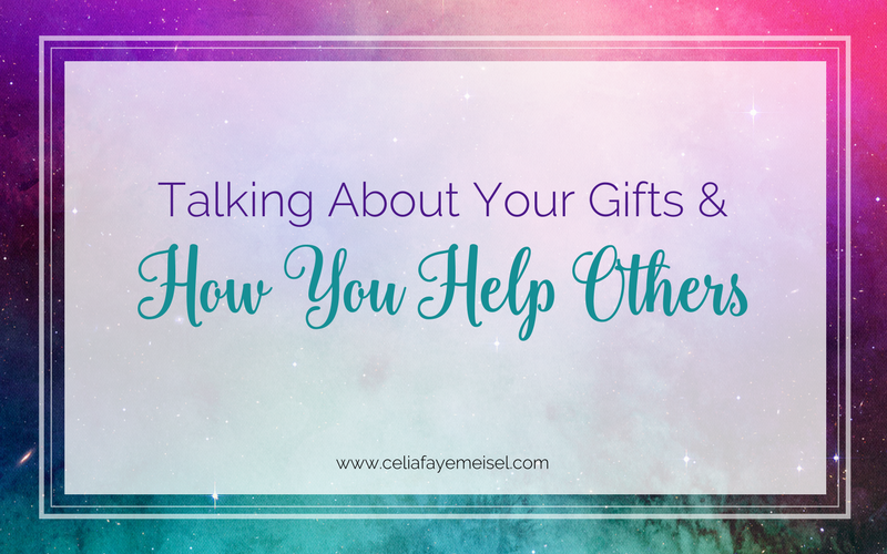 Talking About Your Gifts and How You Help Others