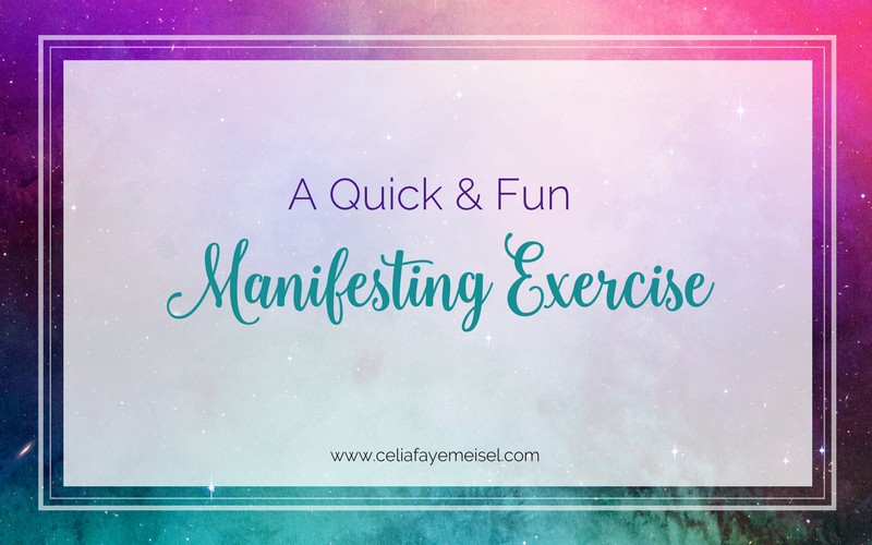 A Quick + Fun Manifesting Exercise!