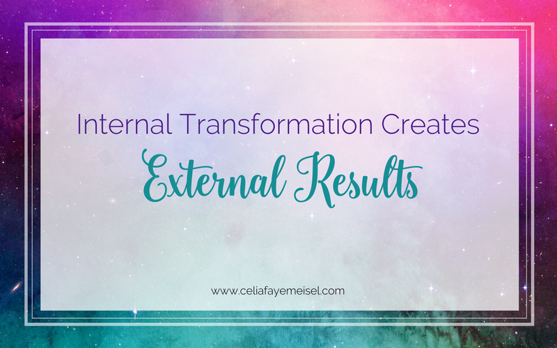 Internal Transformation Creates External Results