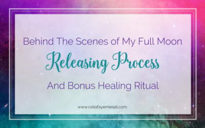 Behind The Scenes of My Full Moon Releasing Process