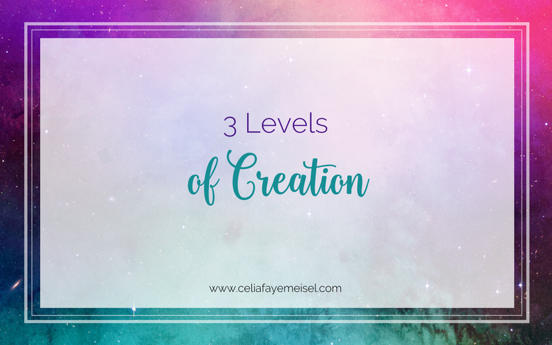 3 Levels of Creation