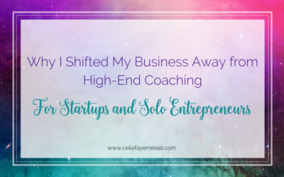 Why I Shifted My Business Away From High-End Coaching For Startups & Solo Entrepreneurs