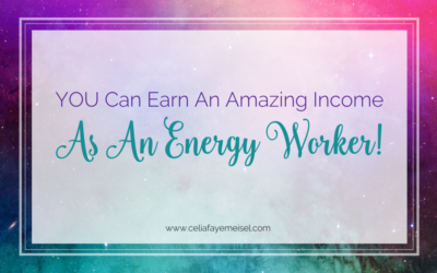 You Can Earn An Amazing Income As An Energy Worker!