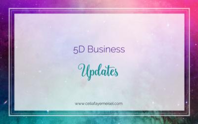 5D Business Updates!