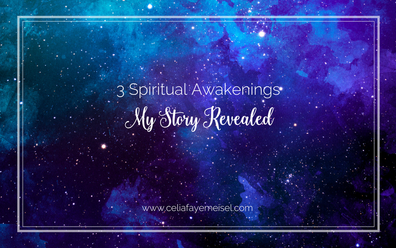 3 Spiritual Awakenings, My Story Revealed