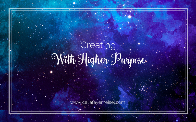 Creating With Higher Purpose