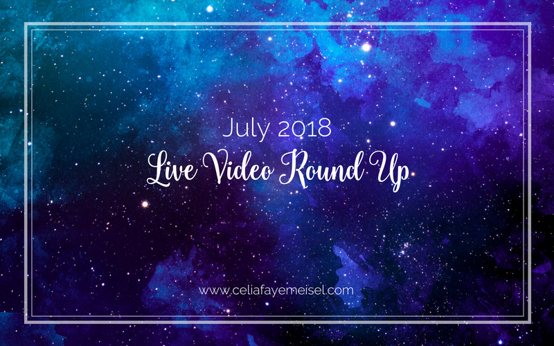 July 2018 – Live Video Round Up