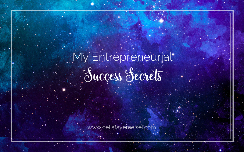 My Entrepreneurial Success Secrets