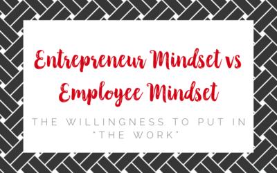 Entrepreneur Mindset vs Employee Mindset