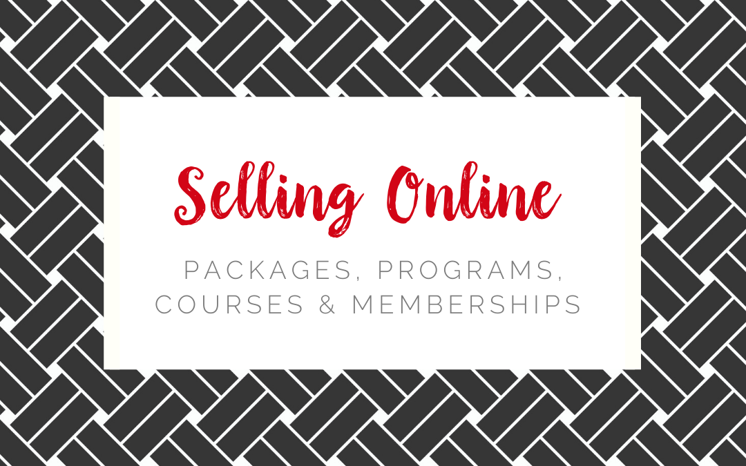 Selling Packages, Programs, Courses, & Memberships Online