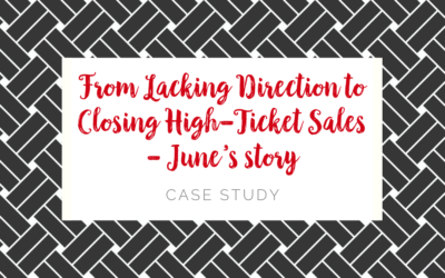 From Lacking Direction to Closing High-Ticket Sales – June's story
